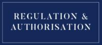 Regulations & authorisation